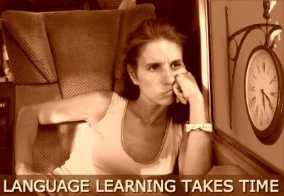 language learning takes time